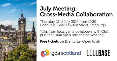 IGDA Scotland July 2015: Cross-Media Collaboration